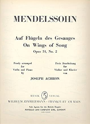 Mendelssohn: On Wings Of Song Op 34/2. For Violino, Accompagnamento di Pianoforte