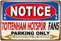 MNGTファニートッテナムホットスパーファン駐車場のみビンテージレトロカーオートガレージティンサイン