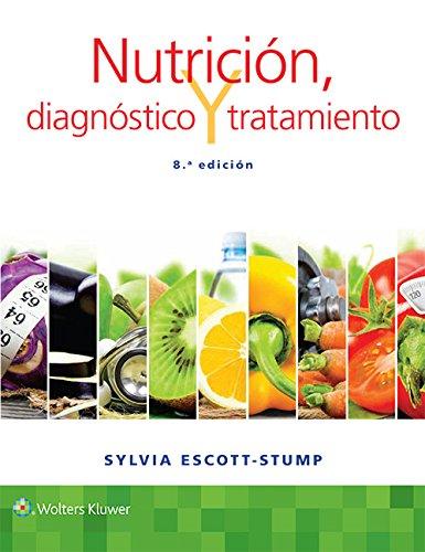 Nutrición, diagnóstico y tratamiento (Spanish Edition)
