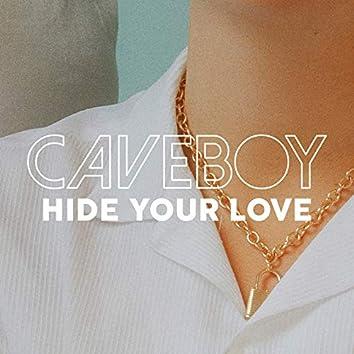 Hide Your Love