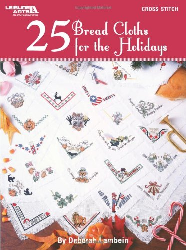 Leisure Arts-25 Bread Cloths for The Holidays (LA-4848)