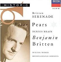 Britten: Serenade for Tenor, Horn & Strings Op. 31 / Seven Sonnets of Michelangelo Op. 22 / Winter Words Op. 52