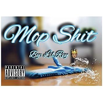 Mop Shit