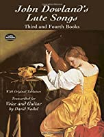 Dowland: John Dowland's Lute Songs: Third and Fourth Books