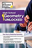High School Geometry Unlocked: Your Key to Mastering Geometry (High School Subject Review)