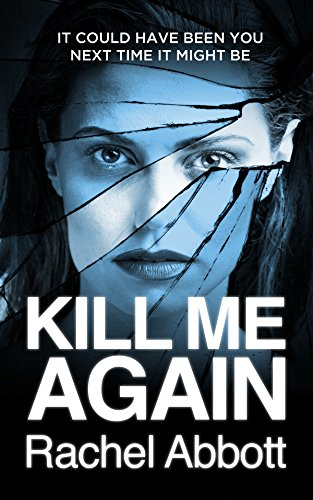 Kill Me Again: The gripping psychological thriller with a shocking twist (Tom Douglas Thrillers Book 5) (English Edition)