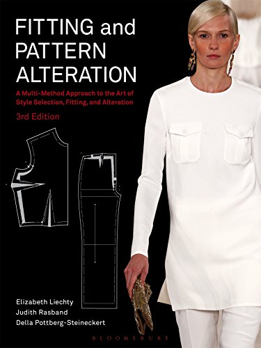 Fitting and Pattern Alteration: A Multi-Method Approach to the Art of Style Selection, Fitting, and Alteration