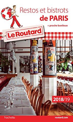 Guide du Routard Restos et Bistrots de Paris 2018/19