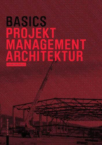 Basics Projektmanagement Architektur