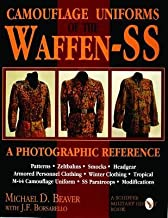 [Camouflage Uniforms of the Waffen SS: A Photographic Reference] (By: Michael D. Beaver) [published: January, 1998]