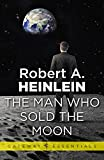 The Man Who Sold the Moon (Gateway Essentials Book 485) (English Edition)