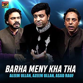 Barha Meny Kha Tha - Single