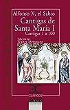 Cantigas de Santa María, I .: Cantigas de la 1 a la 100: 134 (CLASICOS CASTALIA. C/C.)