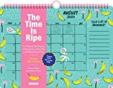 The Time Is Ripe Personal 17-Month Wall Calendar 2021: A 17-Month Wall Planner to Keep Track of Your Life (with Motivational Puns)