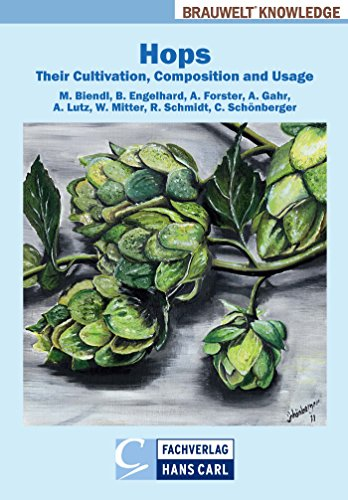 Hops: Their Cultivation, Composition and Usage (BRAUWELT Knowledge) (English Edition)