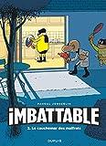 Imbattable - Tome 3 - Imbattable tome 3