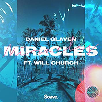 Miracles (feat. Will Church)