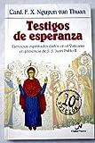 Testigos de Esperanza ejercicios espirituales dados en presencia des.s.Juan Pablo II