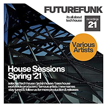 House Sessions (Spring '21)