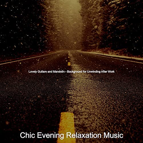 Chic Evening Relaxation Music