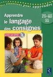 Apprendre le langage des consignes PS-MS-GS (1DVD) by Yolande Guyot-Séchet (2010-09-10) - Retz - 10/09/2010