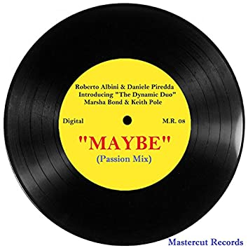 Maybe (Passion Mix)