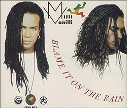 CD-Cover von - Blame it on the rain - von Milli Vanilli