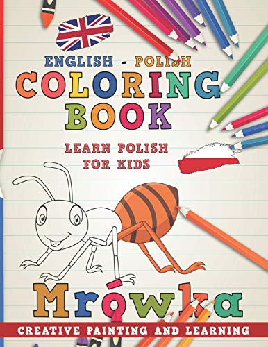 Coloring Book: English - Polish I Learn Polish for Kids I Creative painting and learning. (Learn languages)
