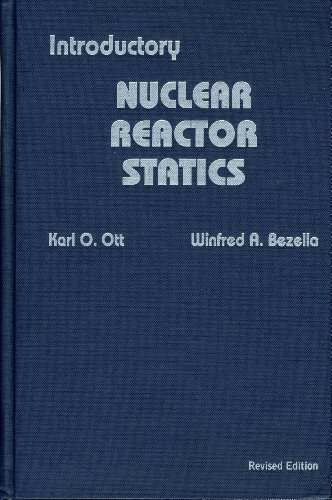 Introductory Nuclear Reactor Statics