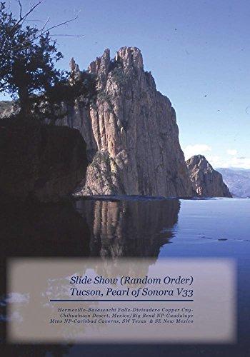 Slide Show - Tucson, Pearl of Sonora V33