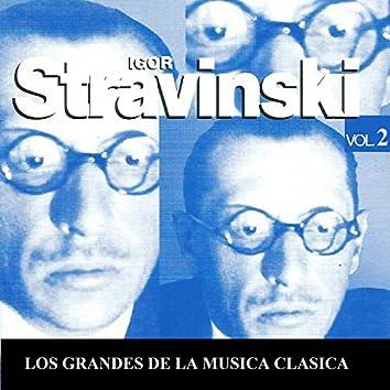 Los Grandes de la Musica Clasica - Igor Stravinski  Vol. 2