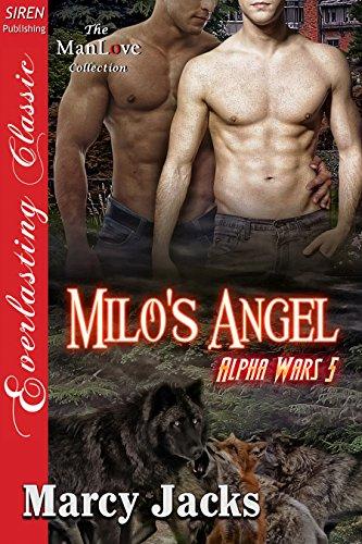 Milo's Angel [Alpha Wars 5] (Siren Publishing Everlasting Classic ManLove) (English Edition)