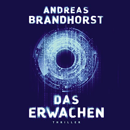 Das Erwachen                   By:                                                                                                                                 Andreas Brandhorst                               Narrated by:                                                                                                                                 Richard Barenberg                      Length: 21 hrs and 26 mins     Not rated yet     Overall 0.0