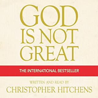 God Is Not Great     The Case Against Religion              By:                                                                                                                                 Christopher Hitchens                               Narrated by:                                                                                                                                 Christopher Hitchens                      Length: 4 hrs and 2 mins     1,075 ratings     Overall 4.8