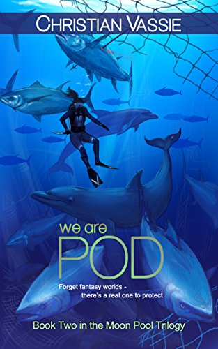 we are POD: (Book 2) (Moon Pool Trilogy) (English Edition)
