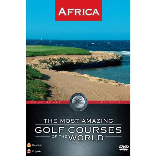 The Most Amazing Golf Courses of the World - Africa [2 DVDs]