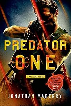 Predator One: A Joe Ledger Novel by [Jonathan Maberry]