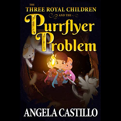 The Three Royal Children and the Purrflyer Problem cover art