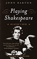 Playing Shakespeare: An Actor's Guide (Methuen Paperback)