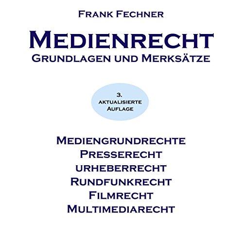 Medienrecht. Grundlagen und Merksätze Titelbild