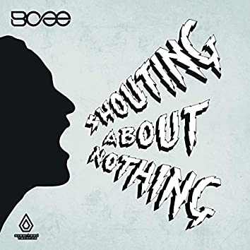 Shouting About Nothing