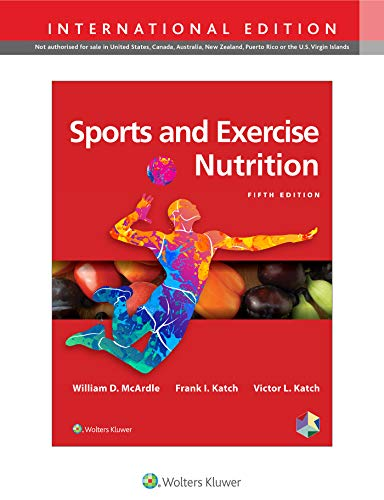 McArdle, W: Sports and Exercise Nutrition, International Ed.