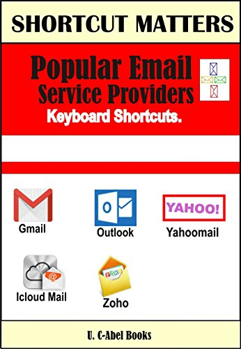 Popular Email Service Providers Keyboard Shortcuts (Shortcut Matters Book 32) (English Edition)