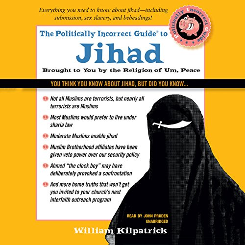 The Politically Incorrect Guide to Jihad cover art