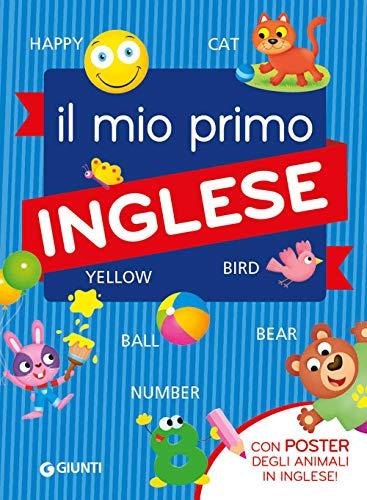Il mio primo inglese. Con Poster