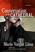 Conversation in the Cathedral by Mario Vargas Llosa(2005-02-01)