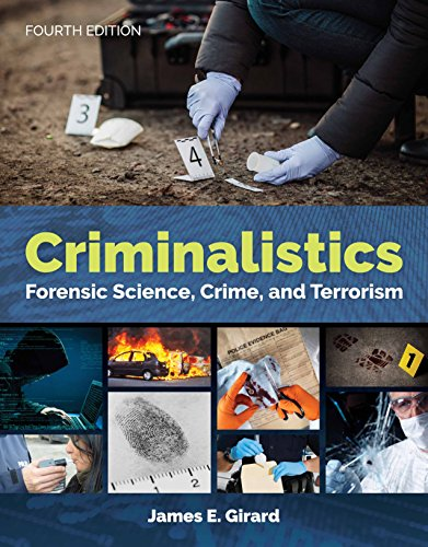 Compare Textbook Prices for Criminalistics: Forensic Science, Crime, and Terrorism 4 Edition ISBN 9781284142617 by Girard, James E.