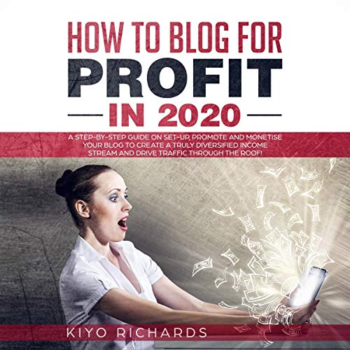How to Blog for Profit in 2020 audiobook cover art