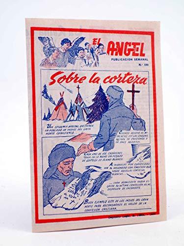 EL ÁNGEL. PUBLICACIÓN SEMANAL Nº 590. Barcelona. Oferta