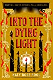 Into the Dying Light (The Age of Darkness Book 3)